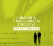 CURADURIA Y MUSEOGRAFIA
