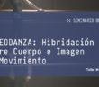 VIDEODANZA: Hibridacion entre Cuerpo e Imagen en Movimiento, seminario online