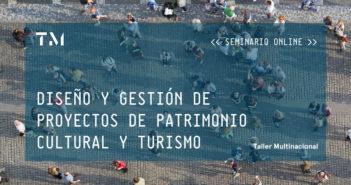 DISENO Y GESTION DE PROYECTOS DE PATRIMONIO CULTURAL Y TURISMO 2
