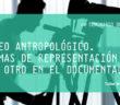 002-EL VIDEO Y LA ANTROPOLOGIA-02