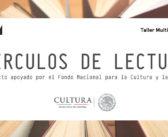 CONVOCATORIA PARA PARTICIPAR EN LOS CÍRCULOS DE LECTURA / ACTIVIDAD SIN COSTO